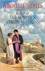 Roman's Virgin Mistress, The