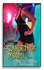 Queen of Miami, The