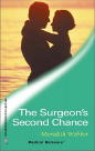 Surgeon's Second Chance, The
