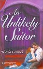 Unlikely Suitor, An