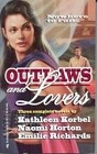 Outlaws and Lovers (Anthology)