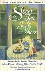 Sweet Tea and Jesus Shoes (Anthology)