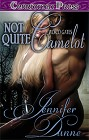 Not Quite Camelot (ebook)