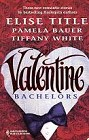 Valentine Bachelors (Anthology)