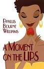 Moment on the Lips, A