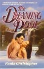 Dreaming Pool, The
