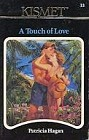 Touch of Love, A