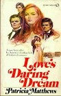 Love's Daring Dream