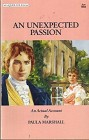 Unexpected Passion, An (UK)