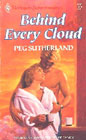 Behind Every Cloud