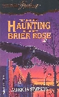 Haunting of Brier Rose, The