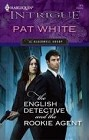 English Detective And The Rookie Agent, The