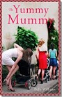 Yummy Mummy, The