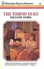 Torpid Duke, The
