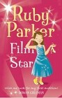 Ruby Parker, Film Star