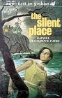 Silent Place, The