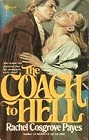 Coach to Hell, The