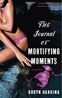 Journal of Mortifying Moments, The