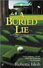 Buried Lie, A