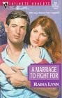 Marriage to Fight For, A