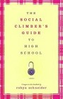 Social Climber's Guide to High School