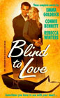 Blind to Love (Anthology)