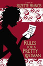 Rules For A Pretty Woman