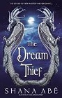 Dream Thief, The (Hardcover)