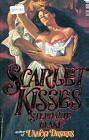 Scarlet Kisses