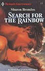 Search for the Rainbow
