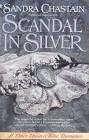 Scandal in Silver