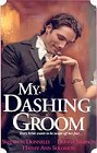 My Dashing Groom (Anthology)