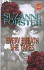 Every Breath She Takes (Large Print)