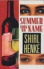 Summer Has No Name (Hardcover)