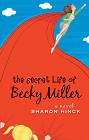 Secret Life of Becky Miller, The