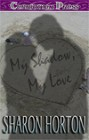 My Shadow, My Love (paperback)