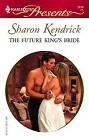 Future King's Bride, The