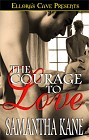 Courage To Love, The