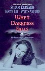 When Darkness Falls (Anthology)
