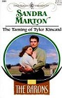 Taming of Tyler Kincaid, The
