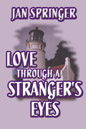 Love Through A Stranger's Eyes (ebook)