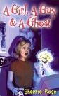 Girl, a Guy and a Ghost, A