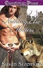 Nothing Else Matters (reissue--ebook)
