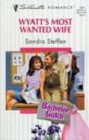 Wyatt's Most Wanted Wife