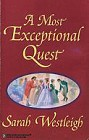 Most Exceptional Quest, A