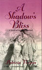 Shadow's Bliss, A