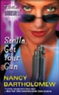 Stella, Get Your Gun