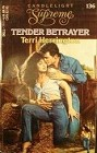 Tender Betrayer