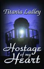 Hostage Of My Heart (ebook)
