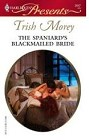 Spaniard's Blackmailed Bride, The